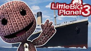 LittleBigPlanet3 | Titanic