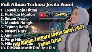 Download Full Album Terbaru 2021 JOVITA AUREL Tanpa Iklan