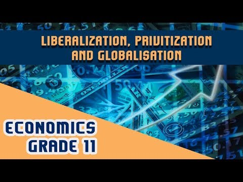 Chapter 3 | Liberalization, Privatization & Globalization | Central Problems of an Economy | Part 1