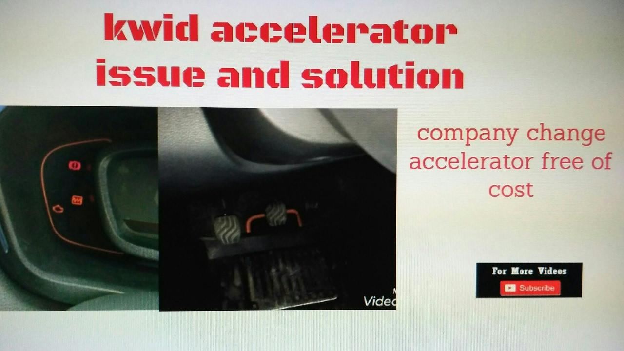 Renault Kwid Silent Recall - Faulty Accelerator Pedal
