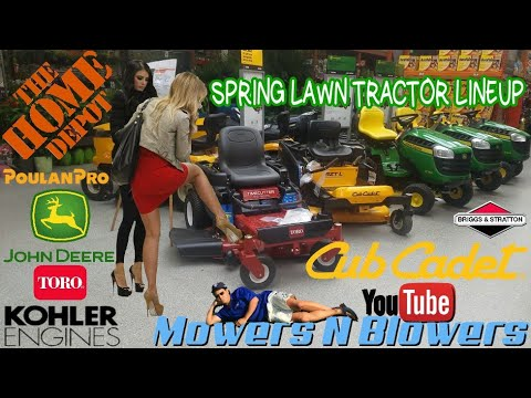 HOME DEPOT SPRING 2018 LAWN TRACTOR RIDING MOWER LAWNMOWER JOHN DEERE TORO CUB POULAN RETAIL LINEUP