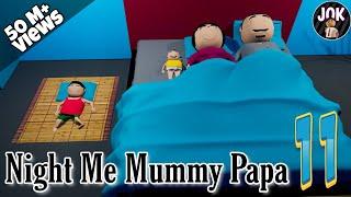 JOK - NIGHT ME MUMMY PAPA 11
