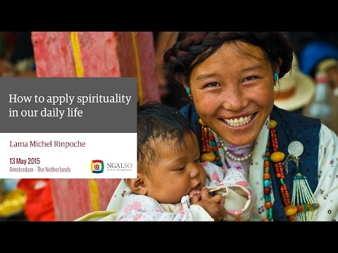 Spirituality in our daily life with Lama Michel Rinpoche in Amsterdam (subtitles: EN)