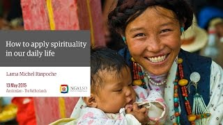 Spirituality in our daily life with Lama Michel Rinpoche in Amsterdam (subtitles: EN-NL)