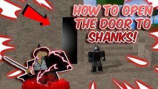 HOW TO OPEN THE DOOR TO SHANKS! | Blox Piece | ROBLOX