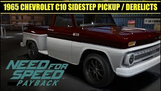 Need For Speed Payback: Derelicts/ 1965 CHEVROLET C10 SIDESTEP PICKUP/Parts And Locations