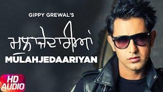 Mulahajedaariyan | Full Audio Song | Gippy Grewal | Mirza Untold Story 2012