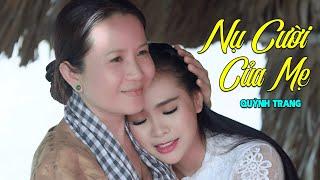 Nụ Cười Của Mẹ - Quỳnh Trang [MV 4K Official]