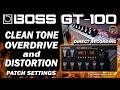 Download BOSS GT-100 CLEAN Sound, OVERDRIVE (CTL) and DISTORTION (Phrase Loop) Patch Settings. MP3 song and Music Video