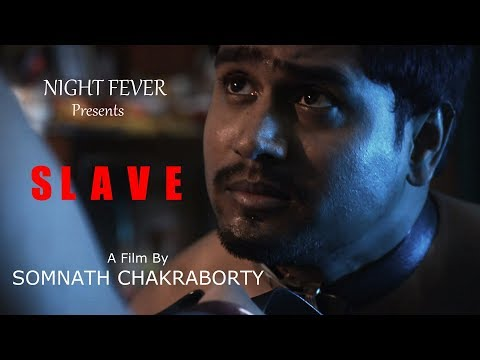 Bengali short film SLAVE from YouTube · Duration:  13 minutes 27 seconds