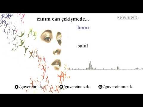Banu - Sahil  [© Güvercin Müzik  Official Audio]