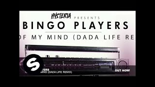 Bingo Players - Out Of My Mind (Dada Life Remix)