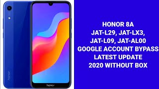 Honor 8A ( JAT-L29, JAT-LX3, JAT-L09, JAT-AL00 ) FRP Bypass 2020 Final Method Without Box