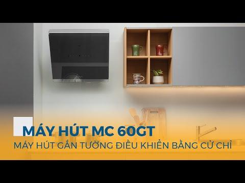 Hướng dẫn sử dụng Máy hút khói khử mùi điều khiển bằng cử chỉ MC 60GT