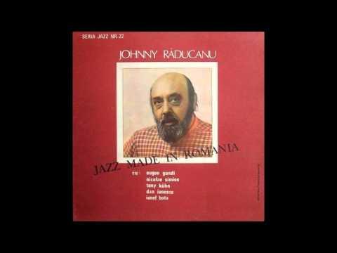 Johnny Răducanu - Jazz Made In Romania (1987)