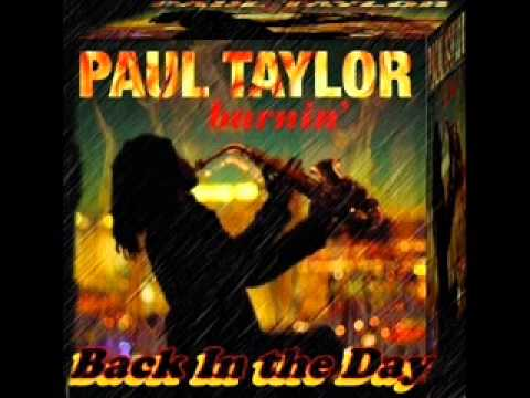 Paul Taylor ft  Billy Cliff  -  Back In The Day