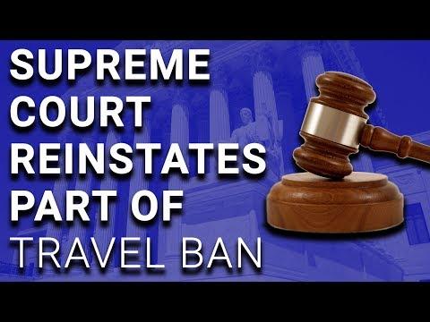Supreme Court Reinstates Part of Trump's Muslim Travel Ban
