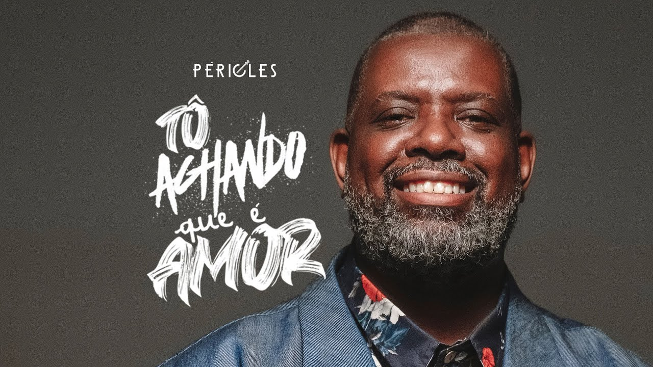 Péricles - Tô Achando Que é Amor (Videoclipe Oficial)
