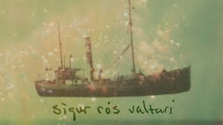Sigur Rs - Valtari Full Album Stream