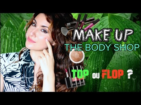 Je teste le maquillage THE BODY SHOP !