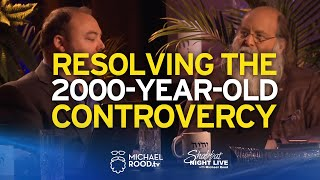 Resolving The 2,000-Year-Old Controversy - Shabbat Night Live - 8/16/19