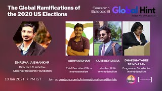 #GlobalHint | Episode 8 | The Global Ramifications of the 2020 US Elections | Dhruva Jaishankar