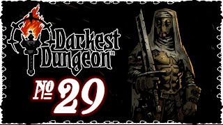 Darkest Dungeon - Episode 29 (A Minor Setback)