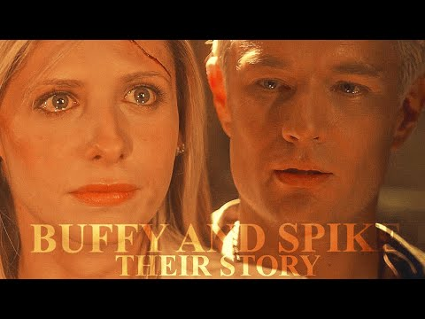 Buffy And Spike | Their Story
