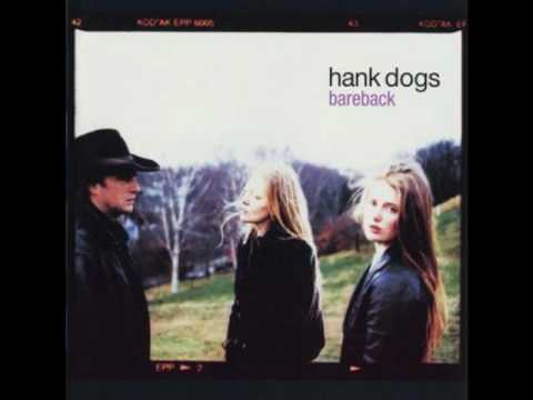 Hank Dogs--Lucky Break