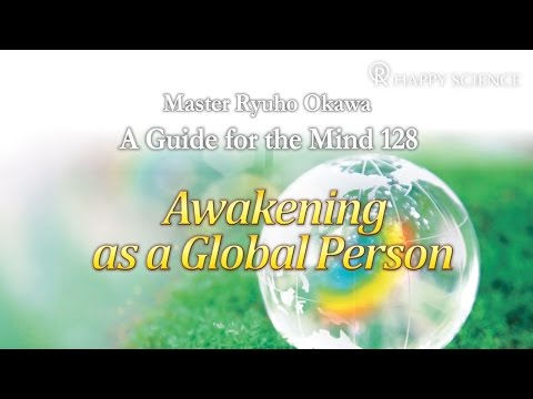 Awakening as a Global Person  - A Guide for the Mind 128