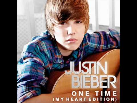 Justin Bieber- One Time (My Heart Edition)