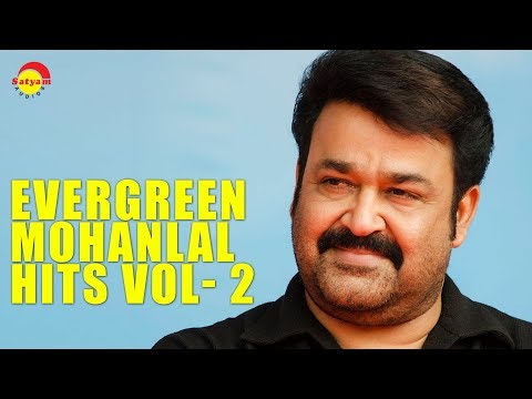Evergreen Mohanlal Hits Vol- 2 Audio Jukebox