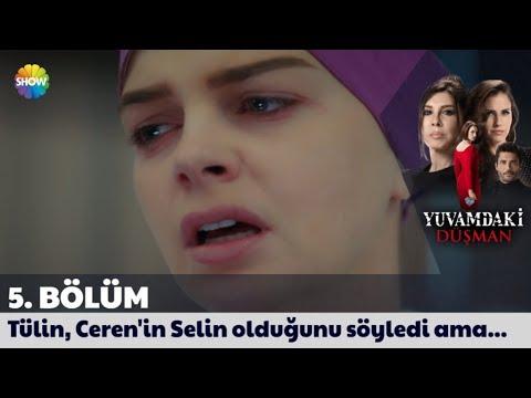 Yuvamdaki Düşman 5. Bölüm | Tülin, Ceren'in Selin olduğunu söyledi ama...