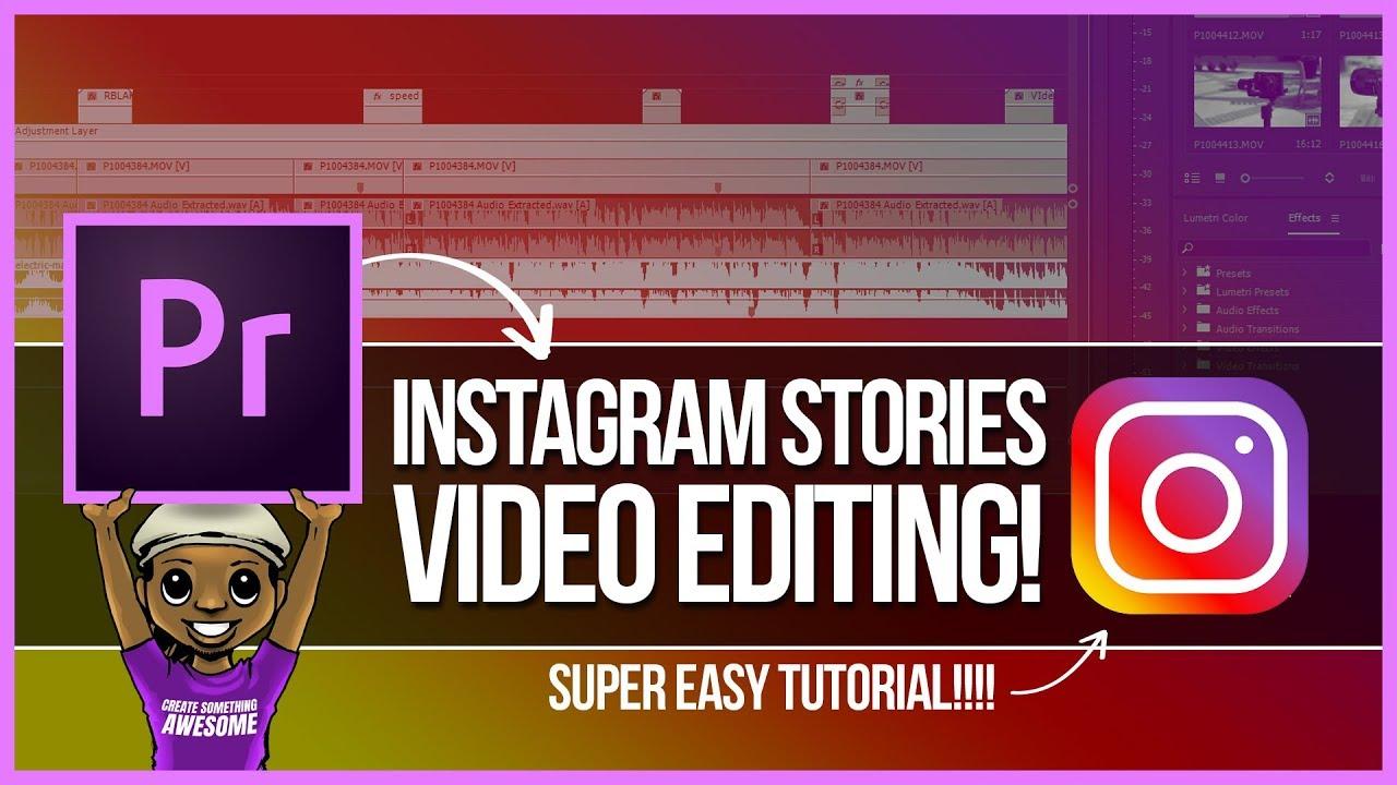 Premiere Pro Instagram Stories Video Editing Tutorial