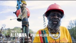 African Village in America | This is Alabama