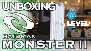 Raidmax Monster II -  PC Gaming Case Unboxing and Review by NXT Level PC