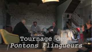 Les Pontons Flingueurs - Le making of !