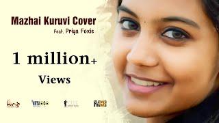 Mazhai Kuruvi - Cover | Priya Foxie | Yazh Theband