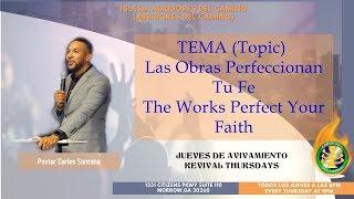 Abridores Del Camino - Las Obras Perfeccionan Tu Fe (Pastor Carlos Santana)