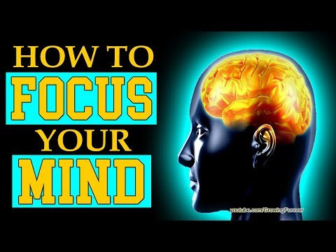 How To Focus Your Mind. Subconscious Mind Power, Wealth, Law of Attraction