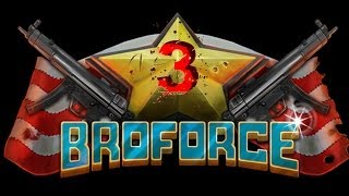 Let S Play Broforce Part 3