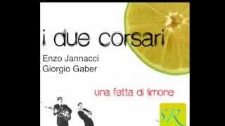 Una Fetta di Limone I Due Corsari Enzo Jannacci Giorgio Gaber