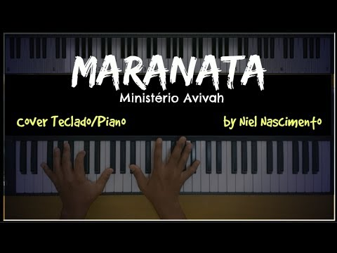 Maranata - Ministério vah Niel Nascimento - Teclado