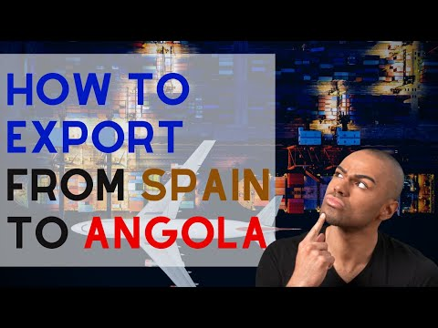 How to export from Spain to Angola - Presentation by GetCTN Experts