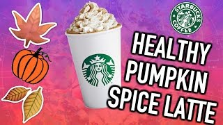 Healthy Vegan Starbucks Pumpkin Spice Latte!!!