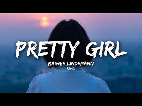 Maggie Lindemann - Pretty Girl (Lyrics) Cheat Codes x Cade Remix