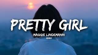 Maggie Lindemann - Pretty Girl (Lyrics) Cheat Codes x Cade Remix