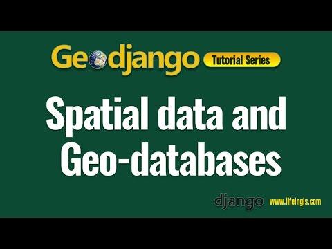 Geodjango Tutorial 2 : Spatial data and Geo-databases