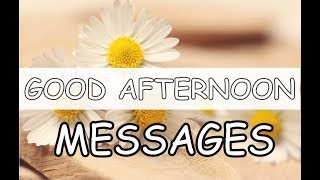 Good Afternoon Messages, Wishes, Greetings and Quotes for Love/Friends/Whatsapp/Him/Her with Images screenshot 2