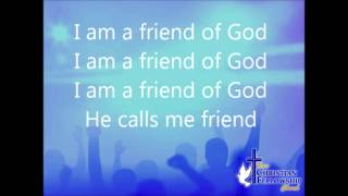 Israel Houghton   I am a friend of God